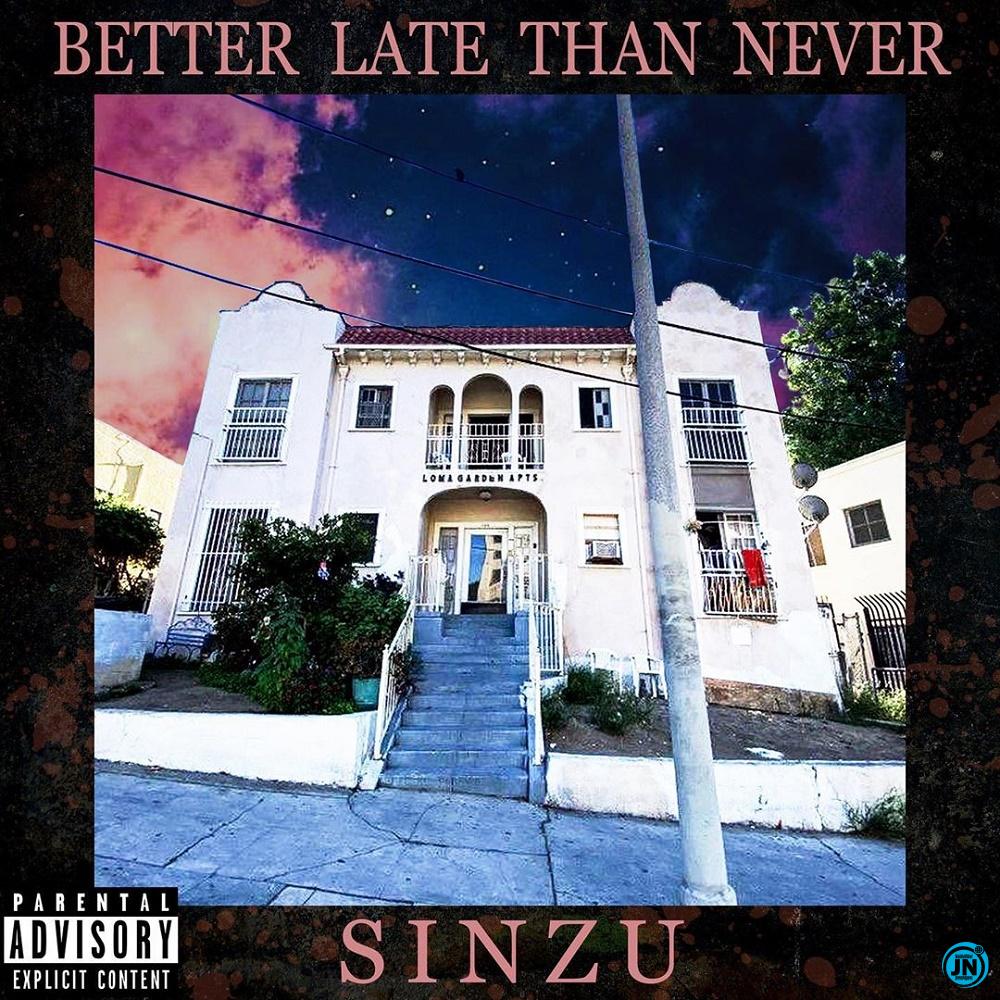 Better Late Than Never Album